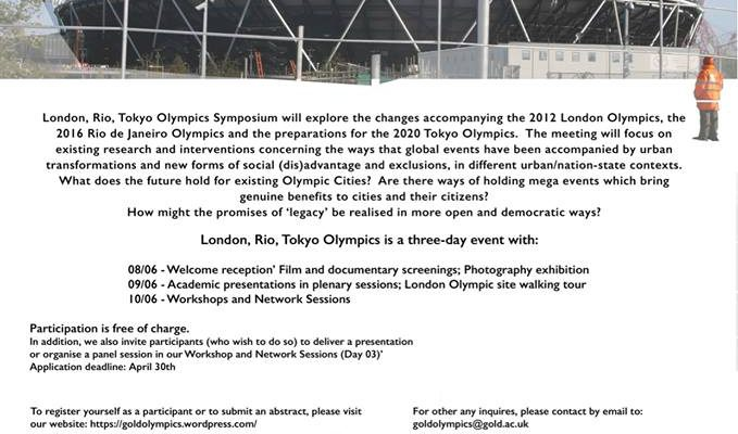 London, Rio, Tokyo Olympics Symposium Goldsmiths, University Of London 8-10th June2017 Call For Papers