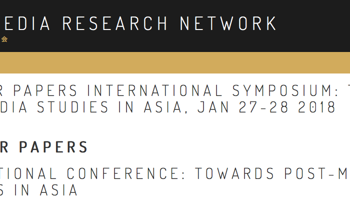 Call For Papers International Conference: Towards Post-Media Theories In Asia