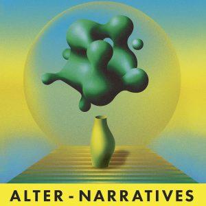 [開催延期] Alter-narratives−ありえたかもしれない物語−
